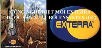 Công nghệ diệt mối Exterra